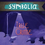 Image of Symbolia: True Crime