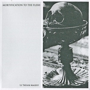 Image of Mortification To The Flesh - Le Trésor Maudit CD