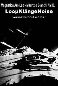 Image of Magnetica Ars Lab / Maurizio Bianchi - LoopKlängeNoise : Verses Without Words CD
