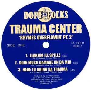 """Image of TRAUMA CENTER """"RHYMES OVERFLOWIN' """" Part 2 ***SOLD OUT***"""