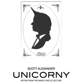Image of UNICORNY - Magic Castle Lecture Notes - 2013