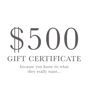 Image of $500 Gift Certificate