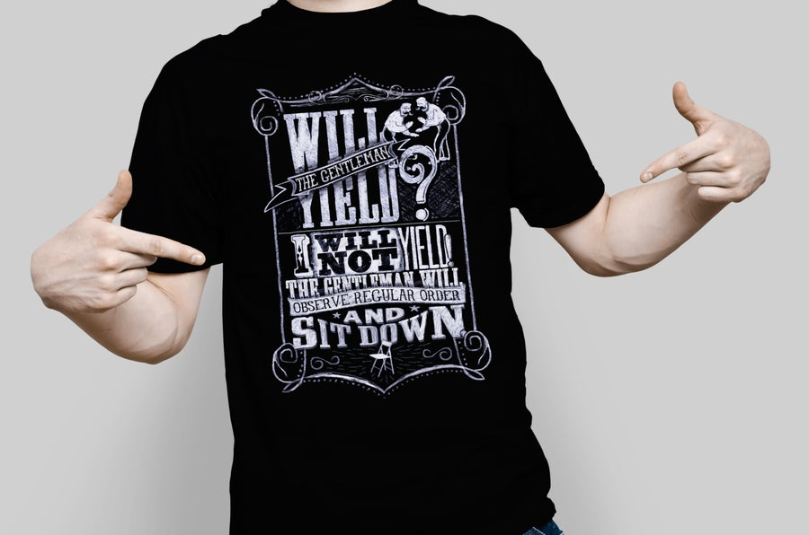 Image of Will the Gentleman Yield? tee