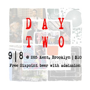 Image of Spy Fest Day 2 @ 285 Kent (September 8)