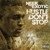 Image of Hustle Don't Stop CD