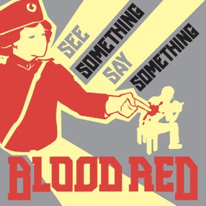 "Image of Blood Red - See Something Say Something 7"""