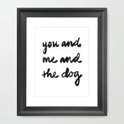 You & Me & the Dog