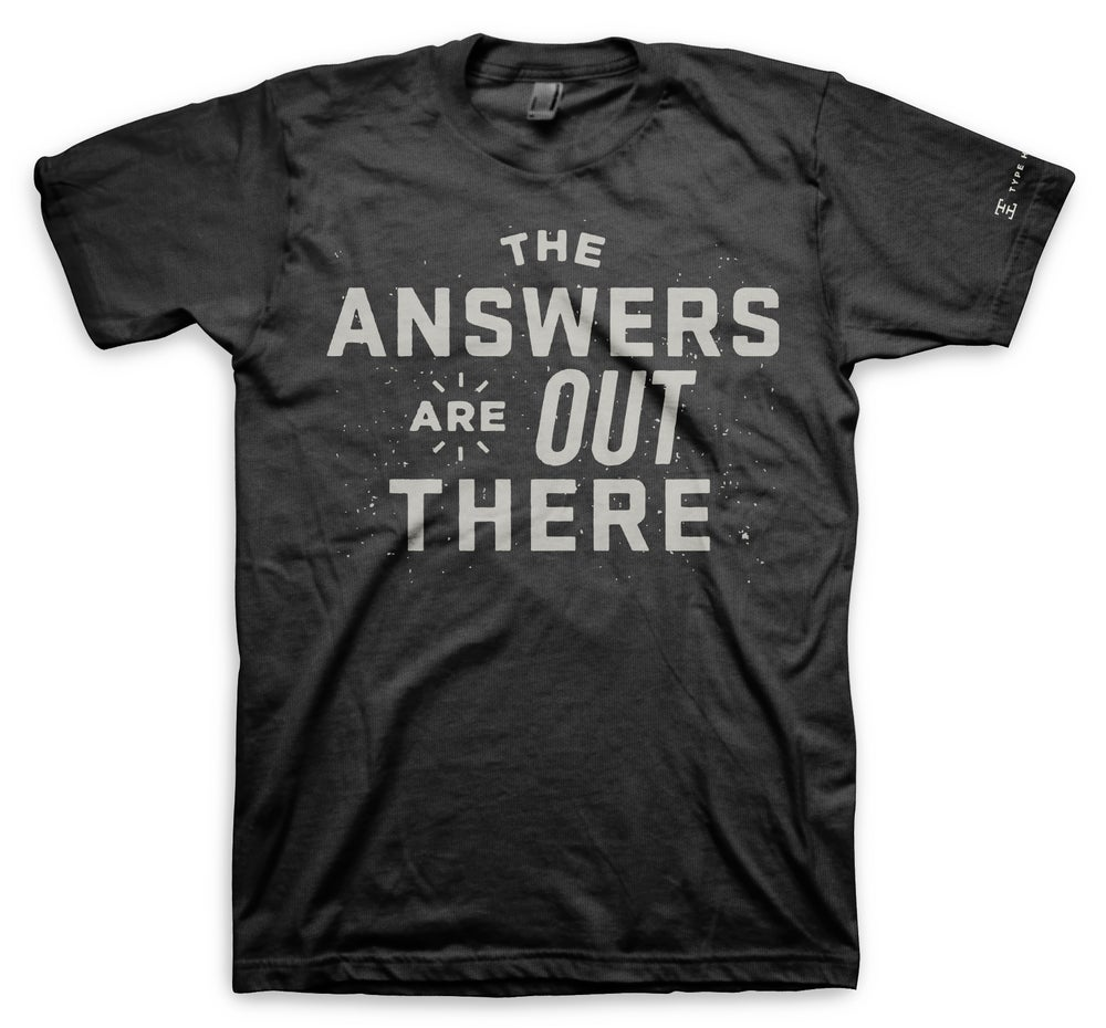 Image of Type Hunting - Answers Tshirt