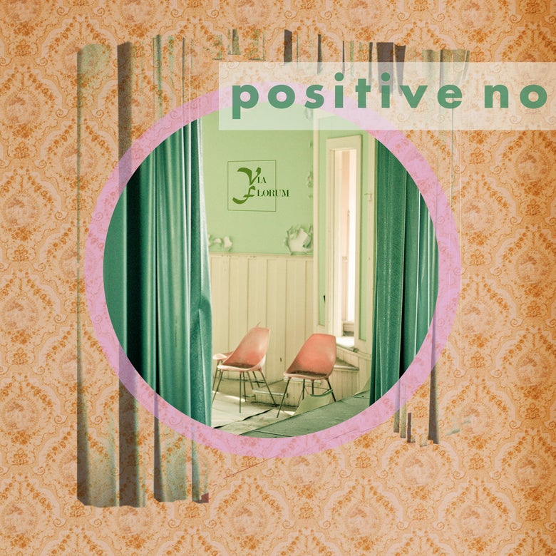 Image of Positive No - Via Florum - 12""