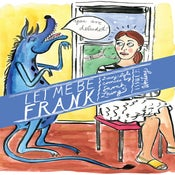 Image of Let Me Be Frank #3