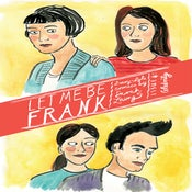 Image of Let Me Be Frank #4