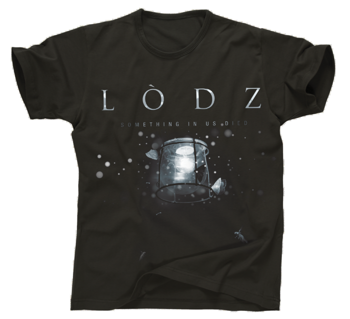 "Image of LODZ // T-shirt ""Something in us died"""