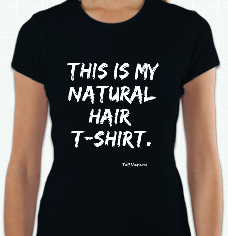 Image of My Natural Hair T-Shirt