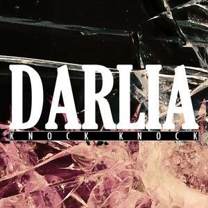 "Image of Darlia - Knock Knock - Limited Edition 7"" Vinyl"