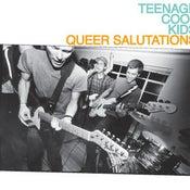 """Image of TEENAGE COOL KIDS """"Queer Salutations"""" CD"""