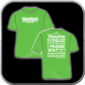 Image of T-shirt - Yo Momma Was Pro-Life (Green)