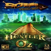 Image of Screwed Video Mix 33 - The Hustler of Oz