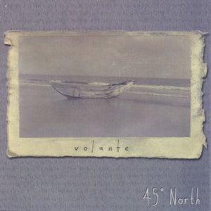 Image of Volante - 45 Degrees North (LP w/CD)