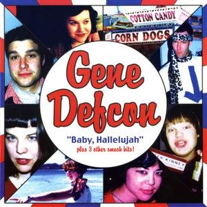 """Image of Gene Defcon - Baby Hallelujah! (7"""")"""