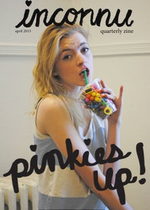 Image of Pinkie's Up Quarterly Zine #1
