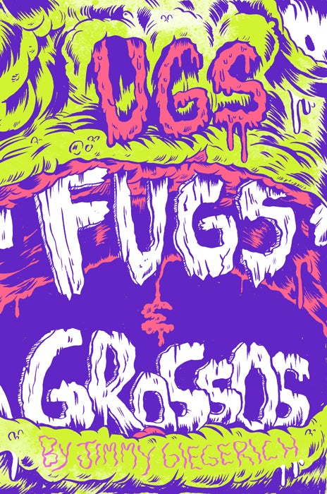 Image of Ugs, Fugs, and Grossos