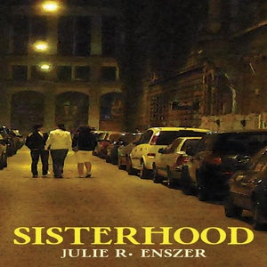 Image of Sisterhood by Julie R. Enszer