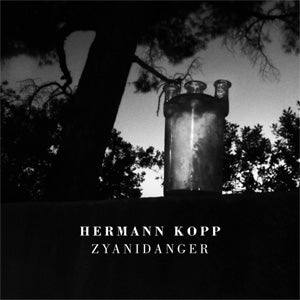 Image of Hermann Kopp - Zyanidanger CD