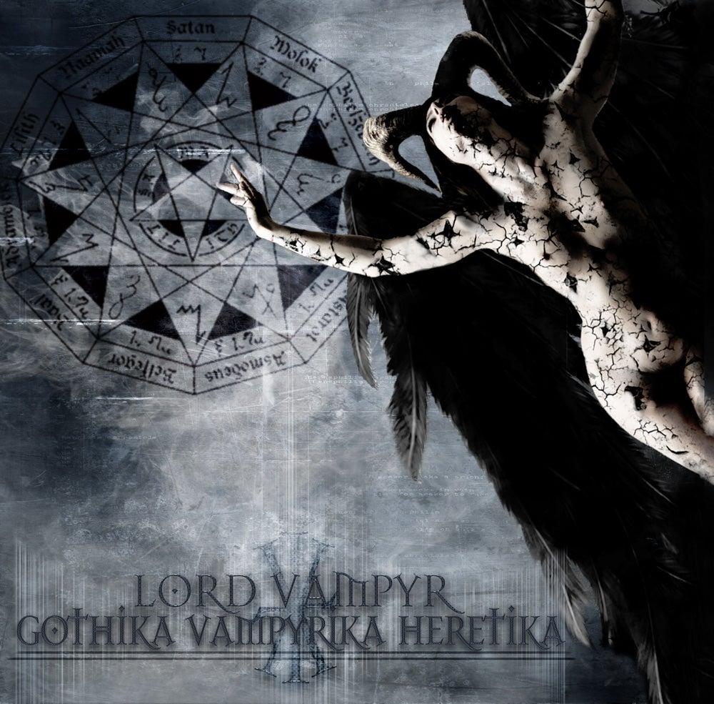 """Image of LORD VAMPYR """"GOTHIKA VAMPYRIKA HERETIKA"""""""