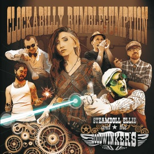 "Image of Steamdoll Ellie And The Hoodwinkers ""Clockabilly Rumblegumption"" CD"