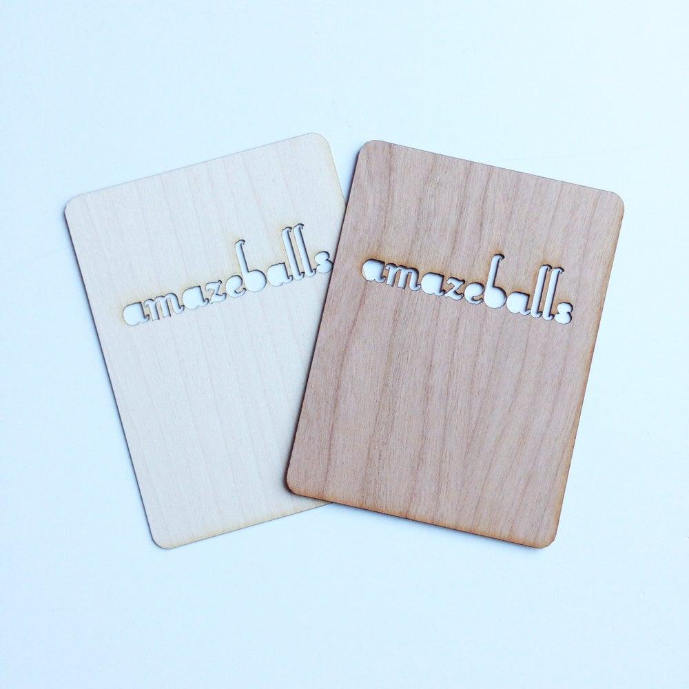 """Image of Amazeballs 3""""x4"""" Wood Veneer Card"""
