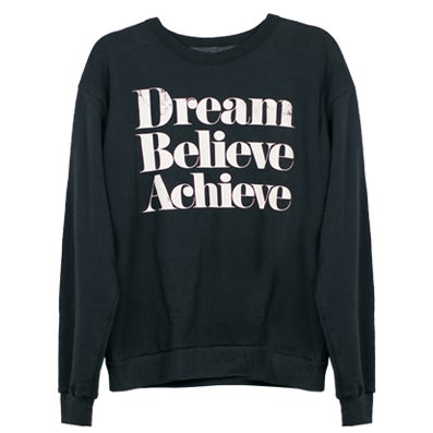 Image of DREAM BELIEVE ACHIEVE  Sweatshirt