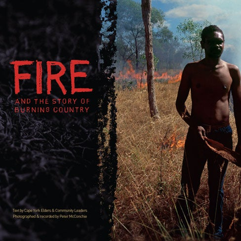 Image of Fire and the Story of Burning Country