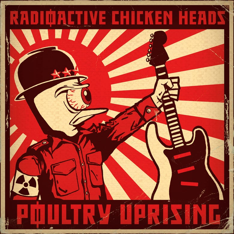 Image of Radioactive Chicken Heads - Poultry Uprising CD