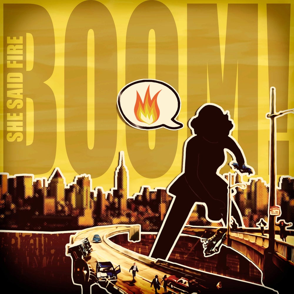 Image of She Said Fire EP, BOOM!