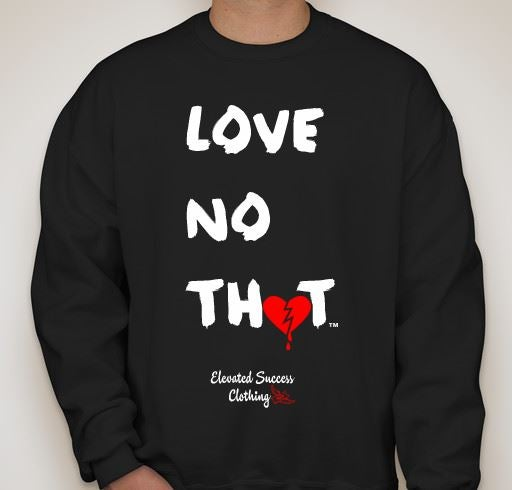 "Image of Black ""Love No Thot"" Crew Neck"