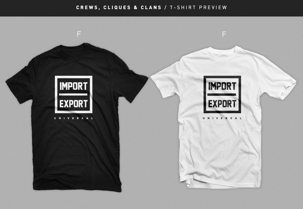 """Image of """" Import / Export """" T-shirt"""