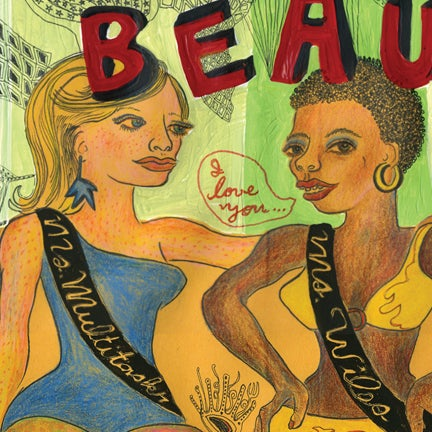 "Image of ""Beauty Pageant"" open edition digital print"