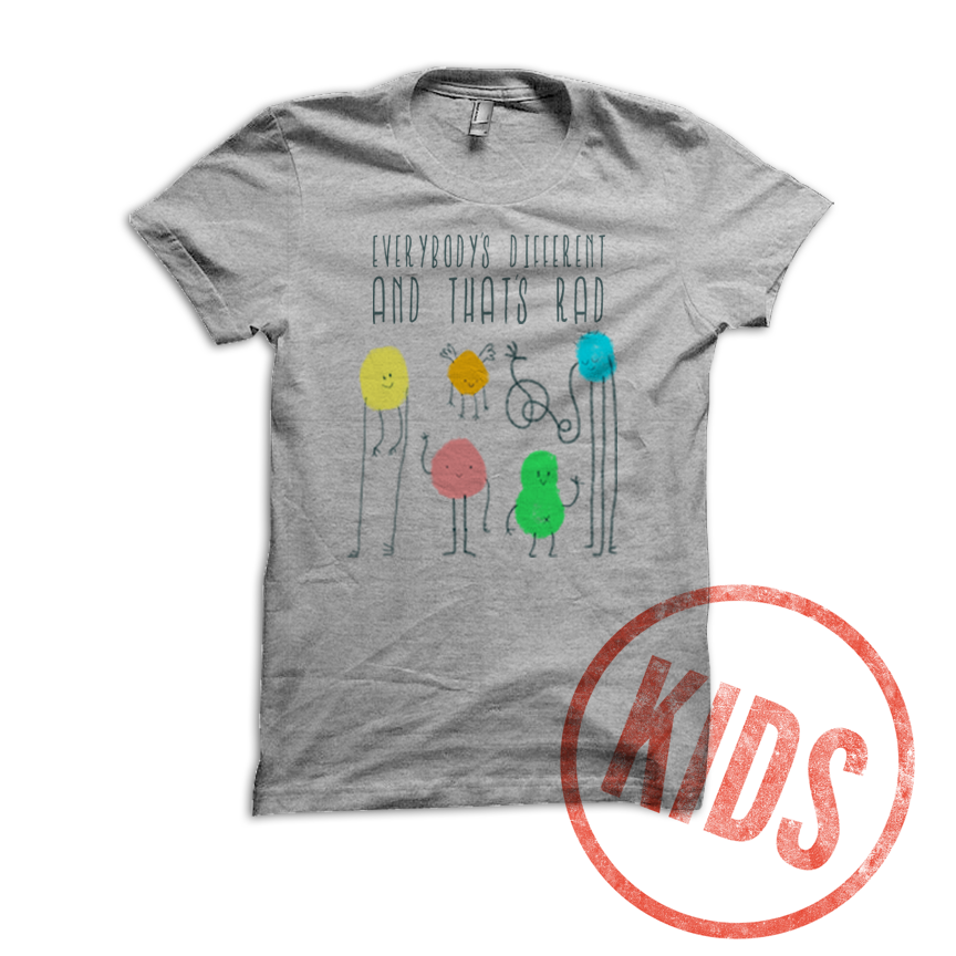 Image of Everybody's Different, and That's Rad - KIDS SIZE
