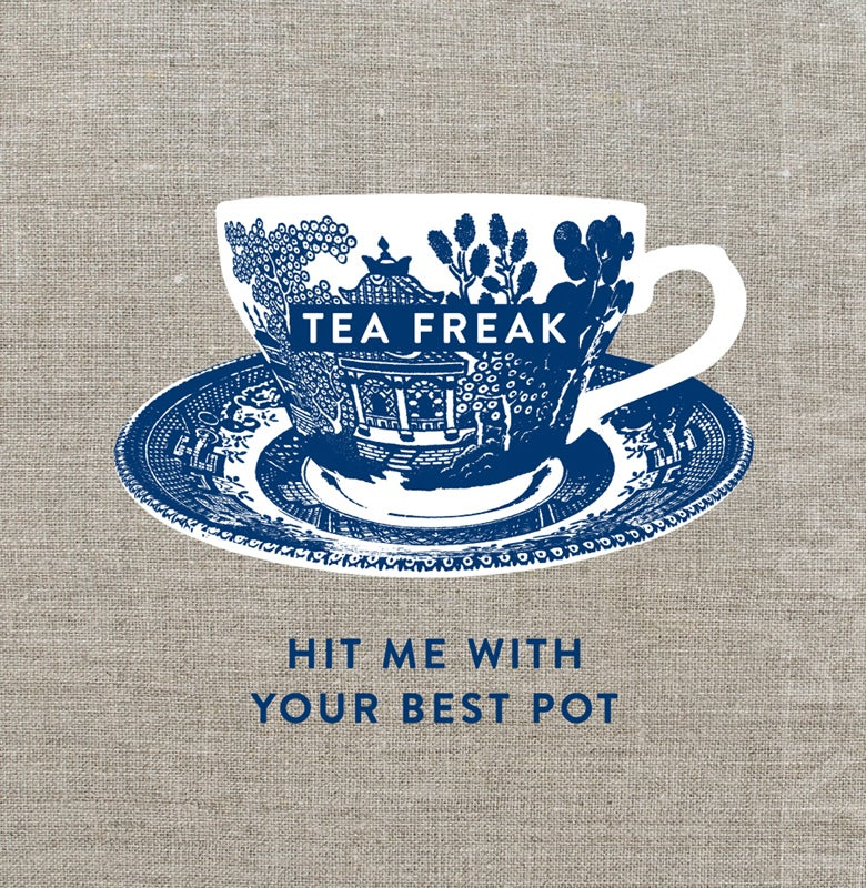 Image of tea freak