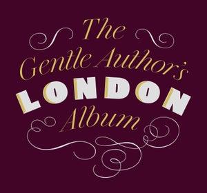 Image of The Gentle Author's London Album