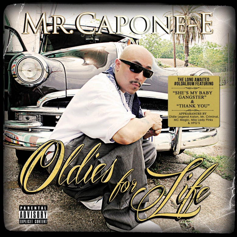 Image of Mr. Capone-E - Oldies for Life