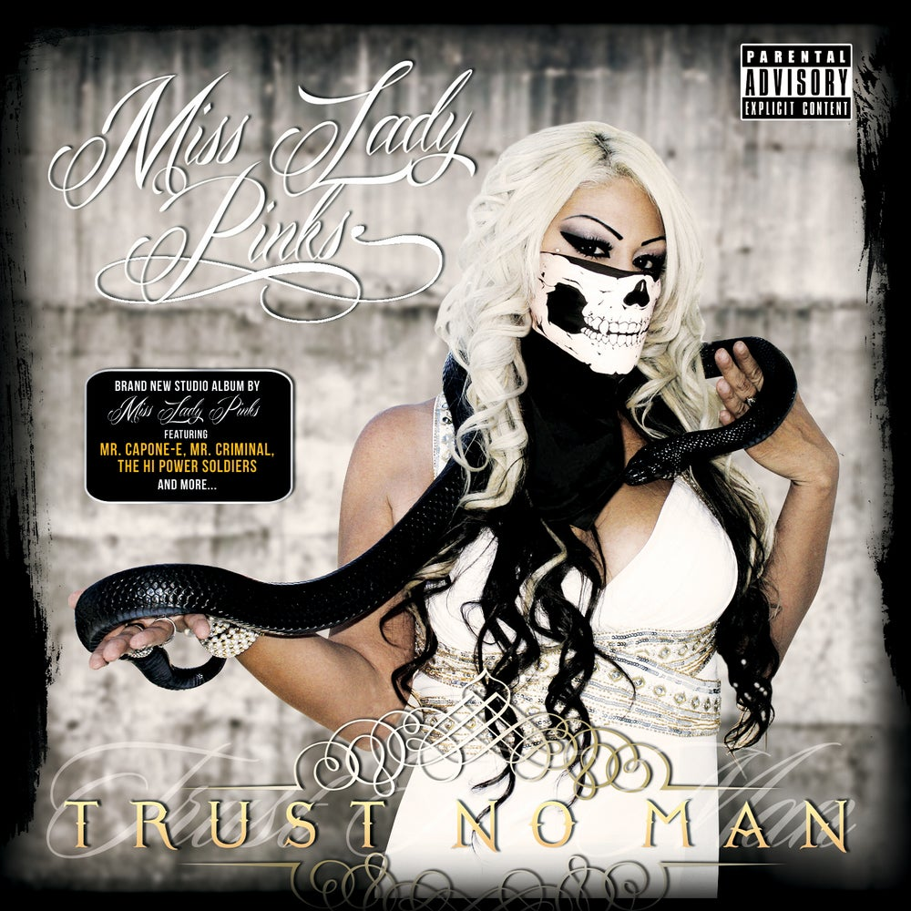 Image of Miss Lady Pinks - Trust No Man