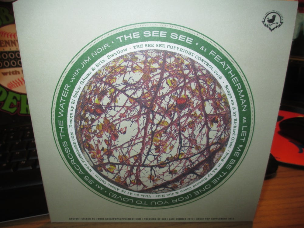 """Image of The See See Featherman +2 UK 7"""" Great Pop Supplement Limited"""