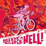 "Image of ""Ride Like Hell!"" print"