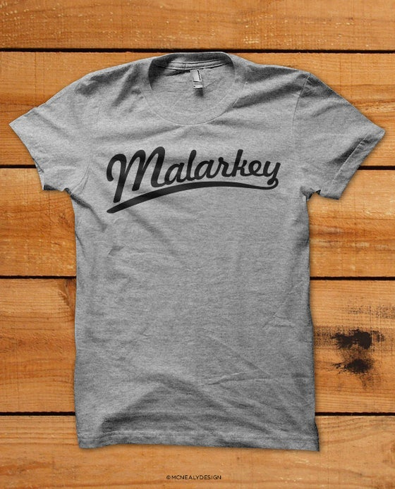 Image of Malarkey Shirt
