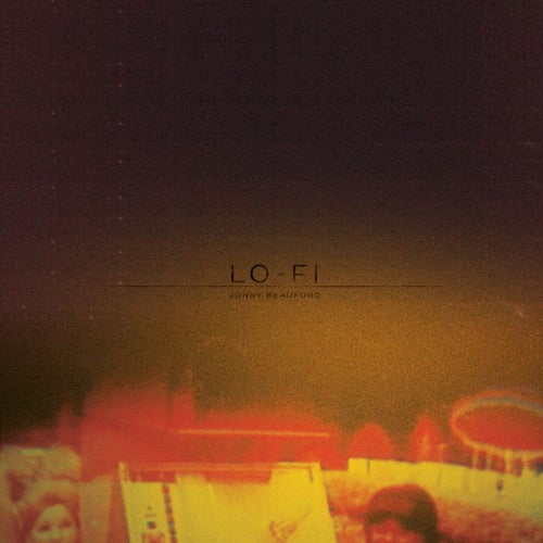 Image of Lo-Fi by Johnny Beauford (CD)