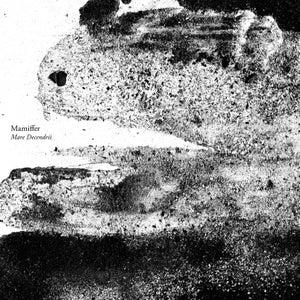 "Image of Mamiffer ""Mare Decendrii"" 2xLP re-press"