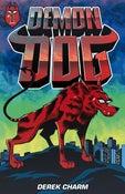 Image of Demon Dog Print Edition!