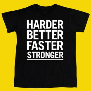 Image of Harder Better Faster Stronger Tee