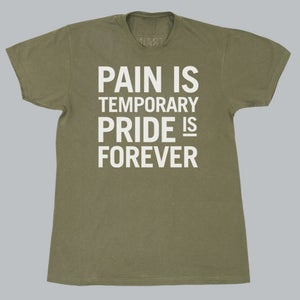 Image of Pain is temporary pride is forever tee